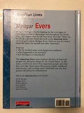 American Lives Medgar Evers