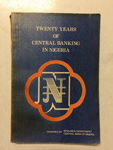 Twenty Years of Central Banking in Nigeria 1959-1979 - Slickcatbooks