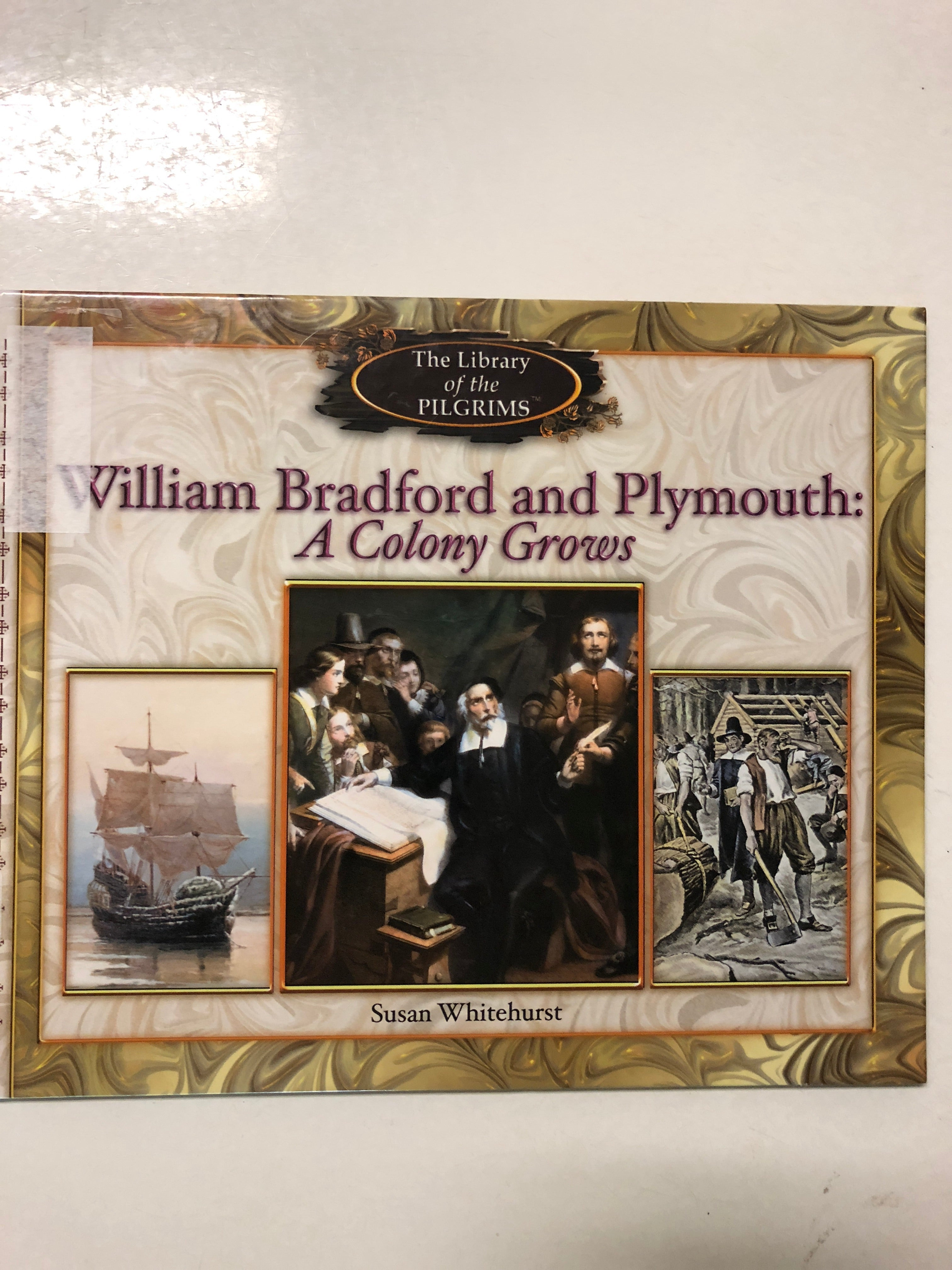 William Bradford and Plymouth: A Colony Grows - Slick Cat Books