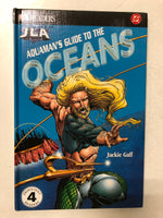 Aquaman's Guide to the Oceans - Slick Cat Books