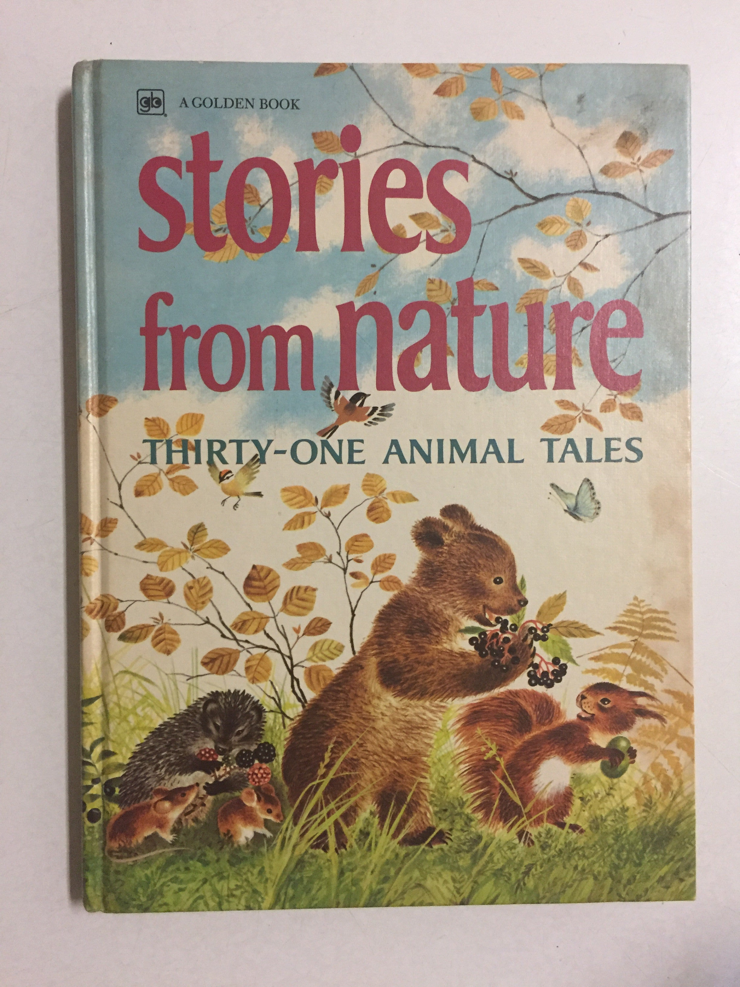 Stories From Nature Thirty-One Animal Tales - Slickcatbooks