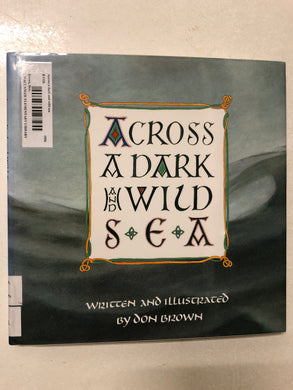 Across a Dark and Wild Sea - Slick Cat Books