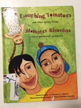 Laughing Tomatoes and Other Spring Poems Jitomates Risuenos y Otros Poemas de Primavera - Slickcatbooks