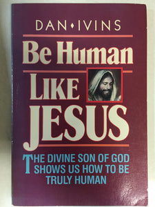 Be Human Like Jesus - Slick Cat Books