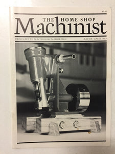 The Home Shop Machinist Mar/Apr 1982 - Slickcatbooks