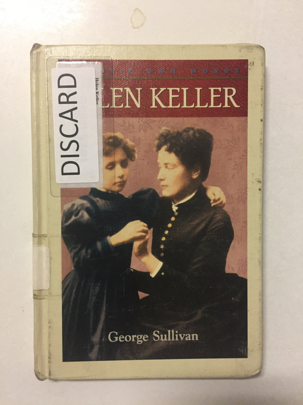 Helen Keller (In Their Own Words) - Slick Cat Books