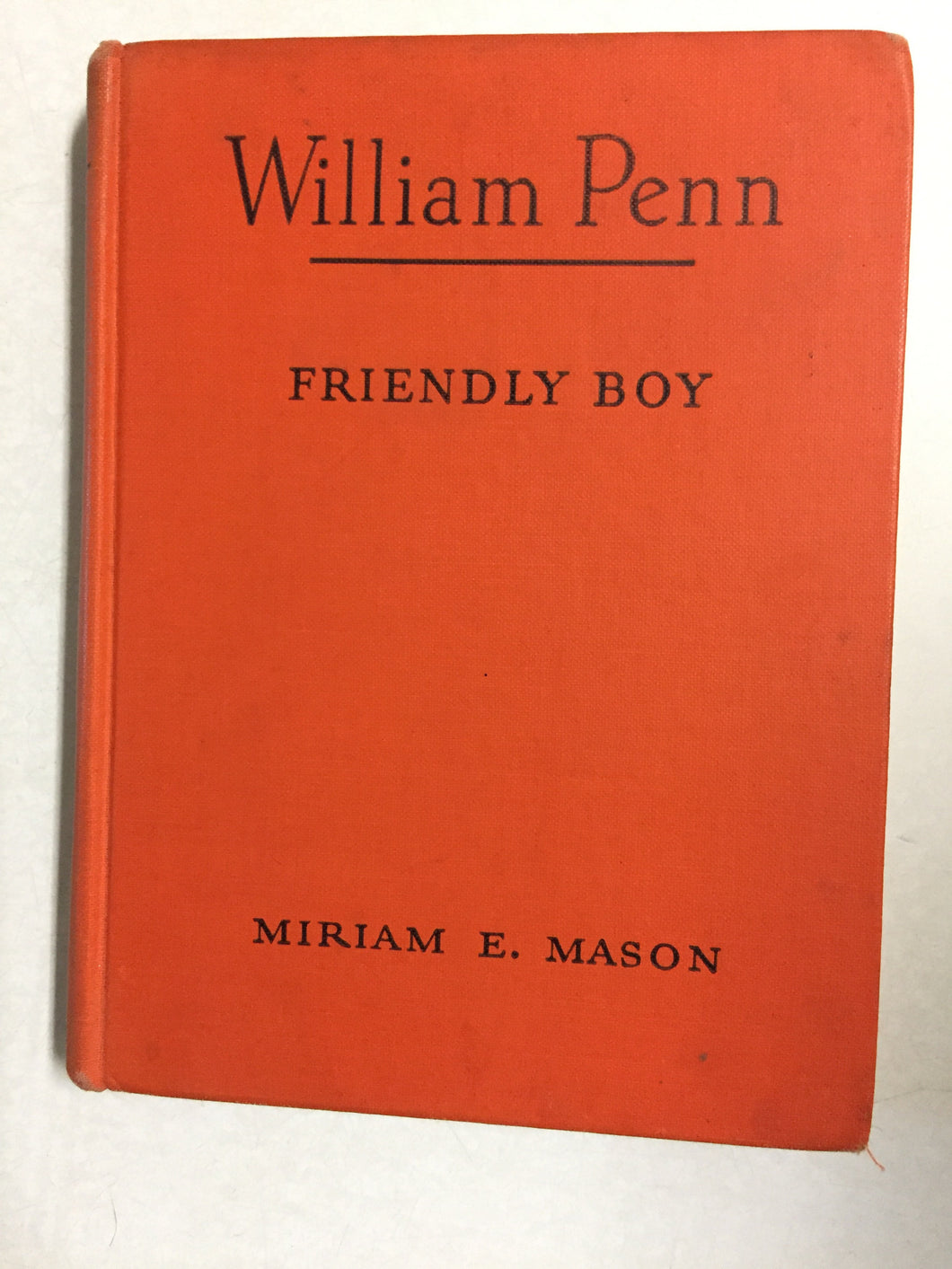 William Penn Friendly Boy - Slickcatbooks