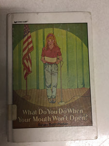 What Do You Do When Your Mouth Won't Open - Slickcatbooks