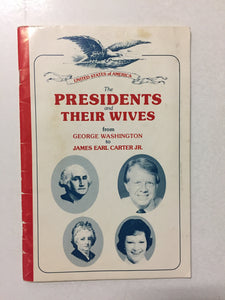 The Presidents and Their Wives From George Washington to James Earl Carter, Jr. - Slickcatbooks