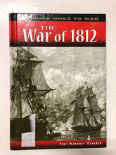 America Goes to War The War of 1812 - Slick Cat Books