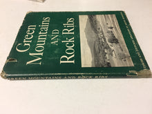 Green Mountains and Rock Ribs - Slickcatbooks