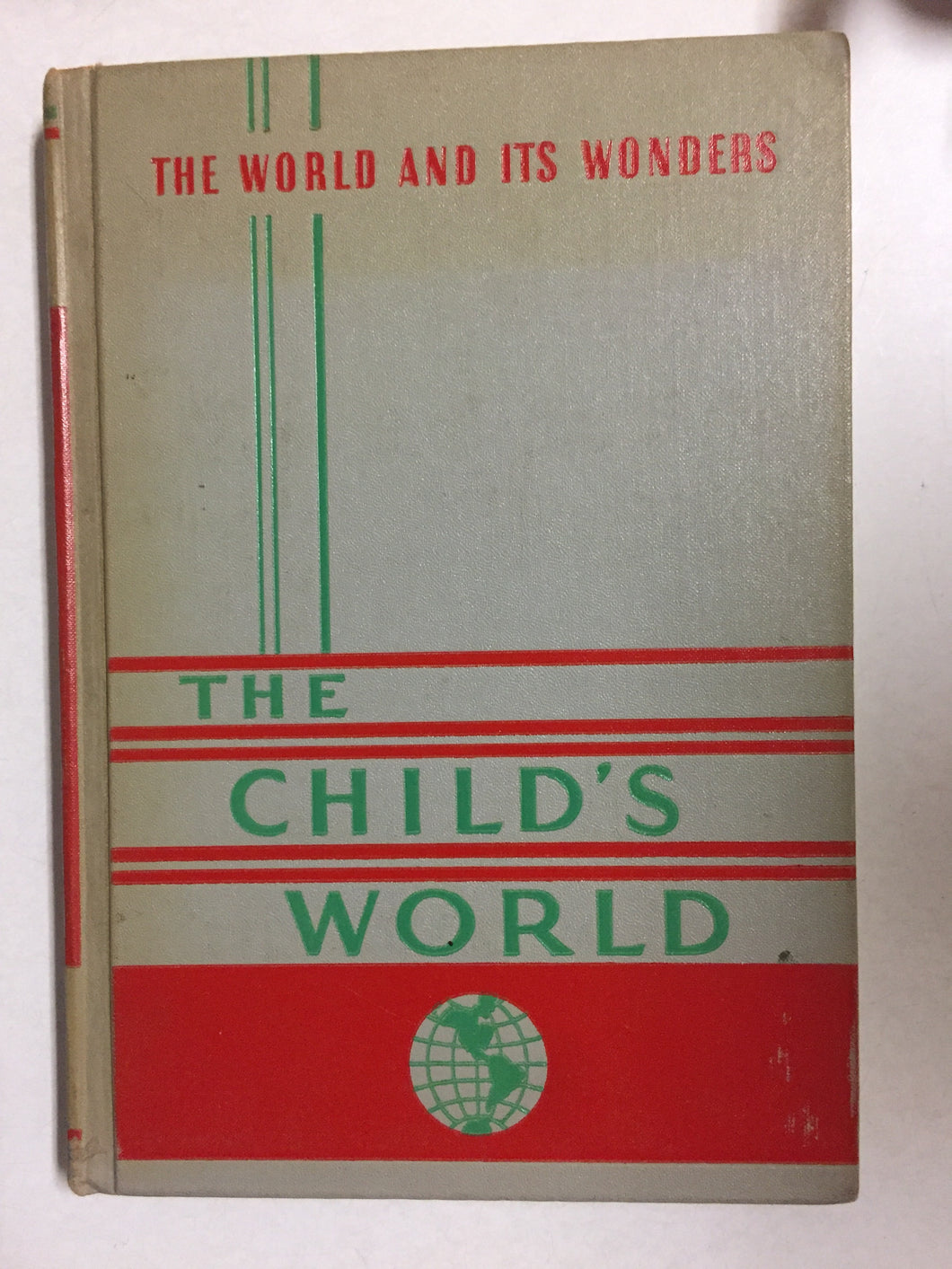 The Child's World Volume Four The World and Its Wonders - Slickcatbooks