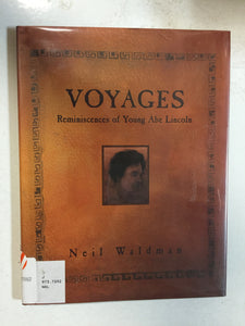 Voyages Reminiscences of Young Abe Lincoln - Slickcatbooks