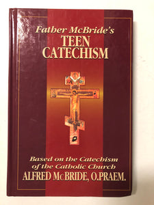 Father McBride's Teen Catechism - Slick Cat Books