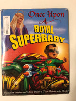 Once Upon a Royal Superbaby - Slick Cat Books