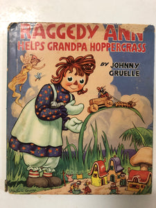 Raggedy Ann Helps Grandpa Hoppergrass - Slick Cat Books