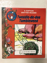 Tweedle-de-dee Tumbleweed - Slick Cat Books