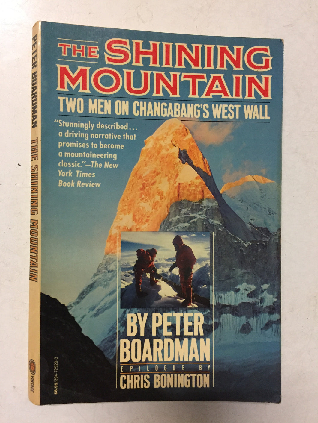 The Shining Mountain Two Men on Changabang's West Wall - Slickcatbooks