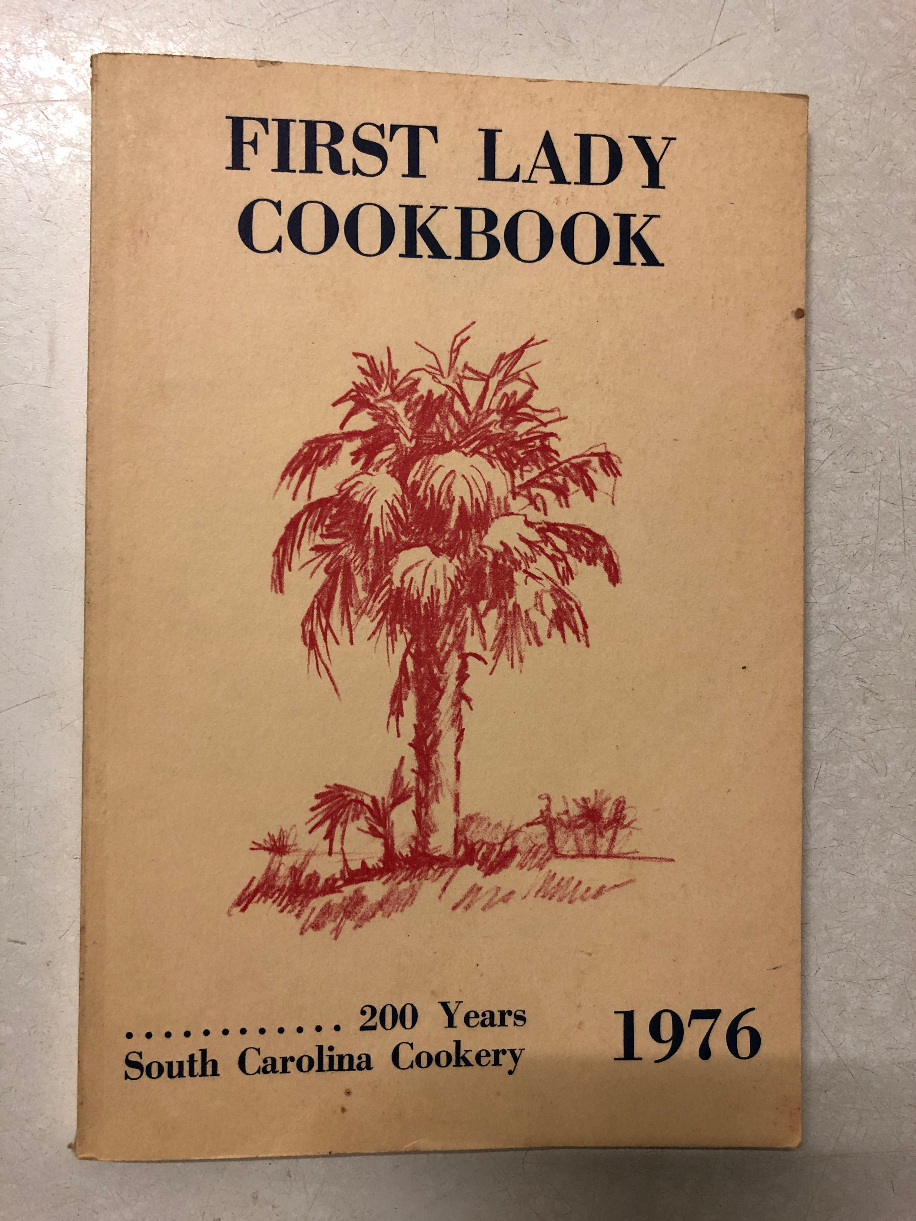 First Lady Cookbook 200 Years South Carolina Cookery 1976 - Slick Cat Books