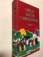 Great South Carolinians of a Later Date Volume 2