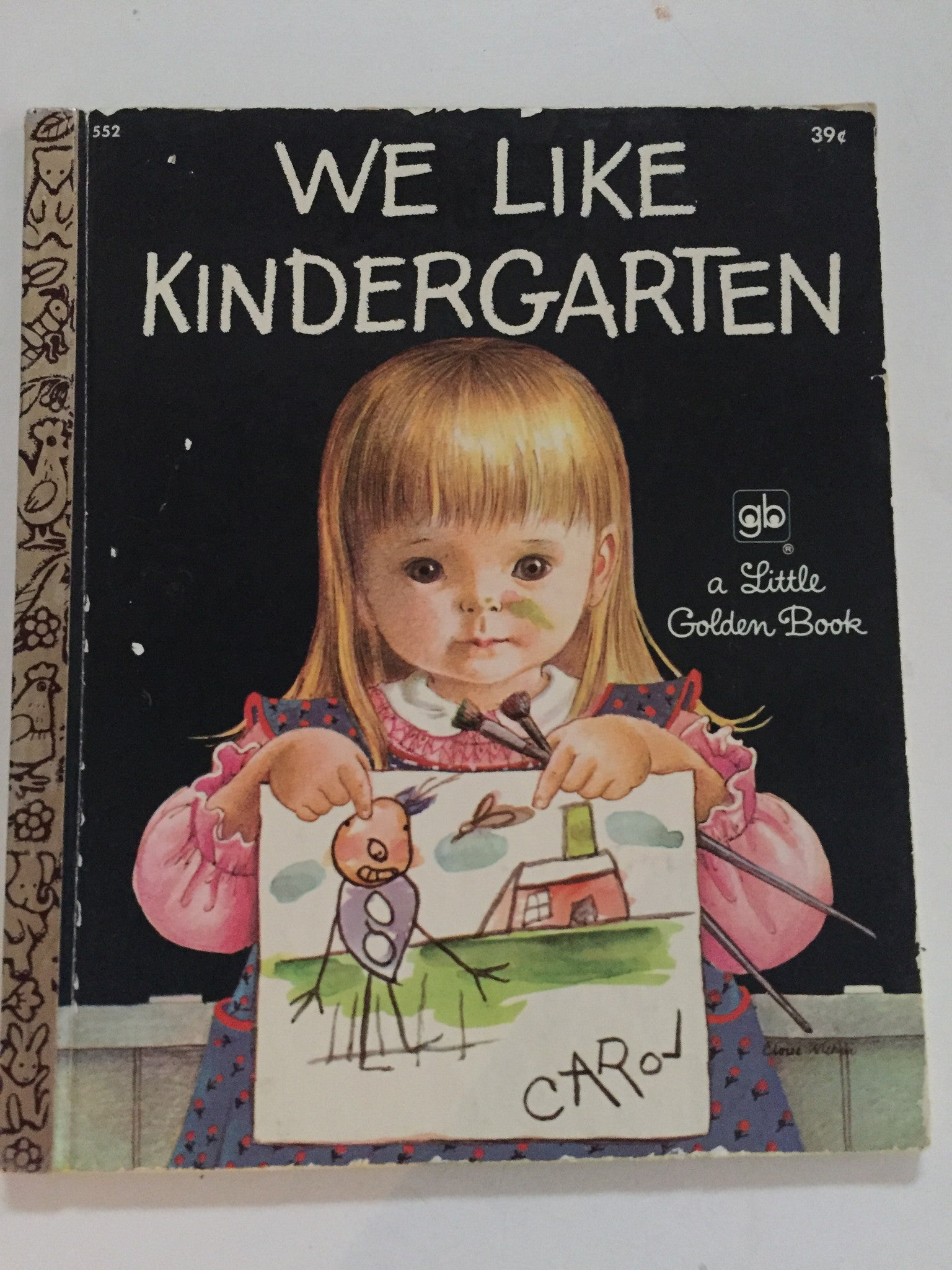 We Like Kindergarten - Slickcatbooks