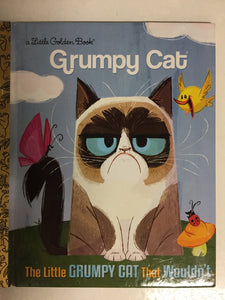 Grumpy Cat The Little Grumpy Cat That Wouldn't - Slickcatbooks