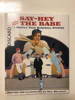 Say-Hey and the Babe - Slick Cat Books