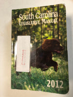 South Carolina Legislative Manual 2012 - Slick Cat Books
