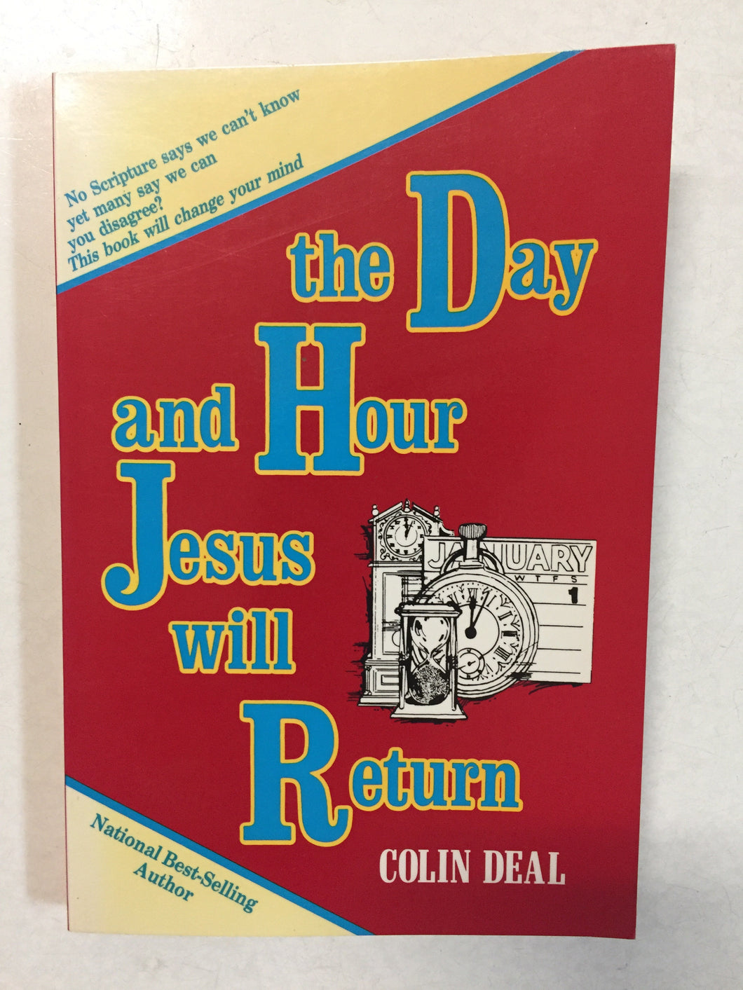 The Day and the Hour Jesus Will Return - Slickcatbooks