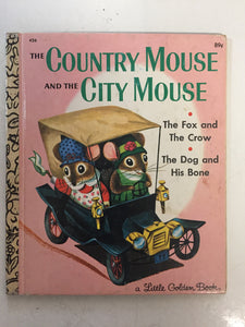 The Country Mouse and the City Mouse The Fox and The Crow The Dog and His Bone - Slickcatbooks