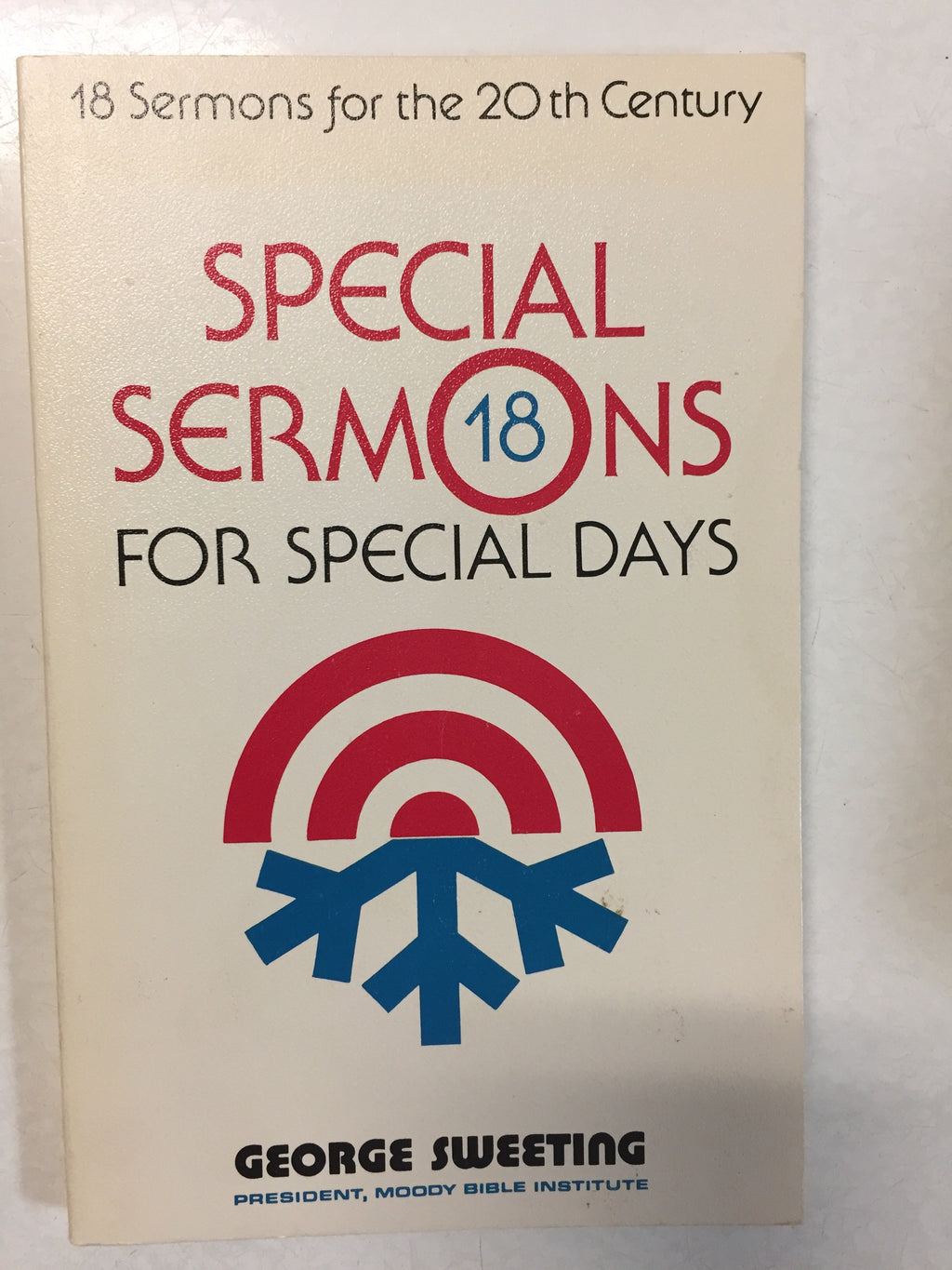 18 Special Sermons for Special Days 18 Sermons for the 20th Century -Slick Cat Books