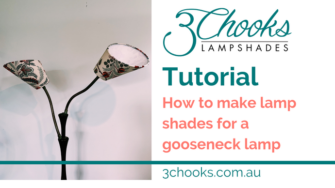 TUTORIAL: How to make gooseneck lampshades (also known as scuttle shades)