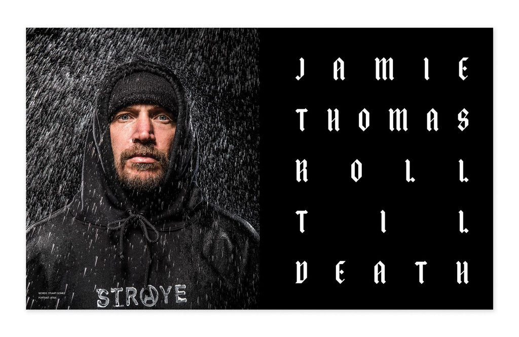 THE SKATEBOARD MAG: ROLL 'TIL DEATH JAMIE THOMAS INTERVIEW