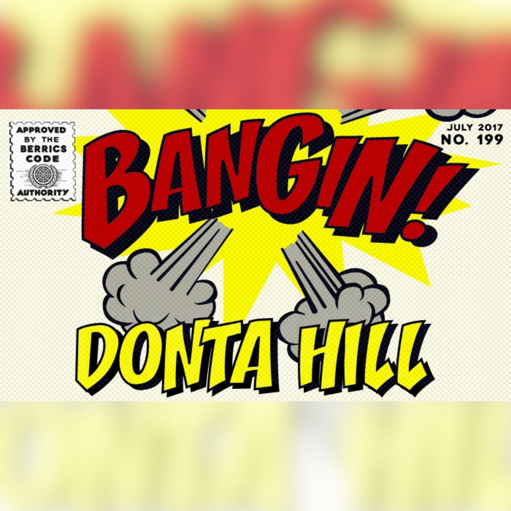WATCH: DONTA HILL - BANGIN!