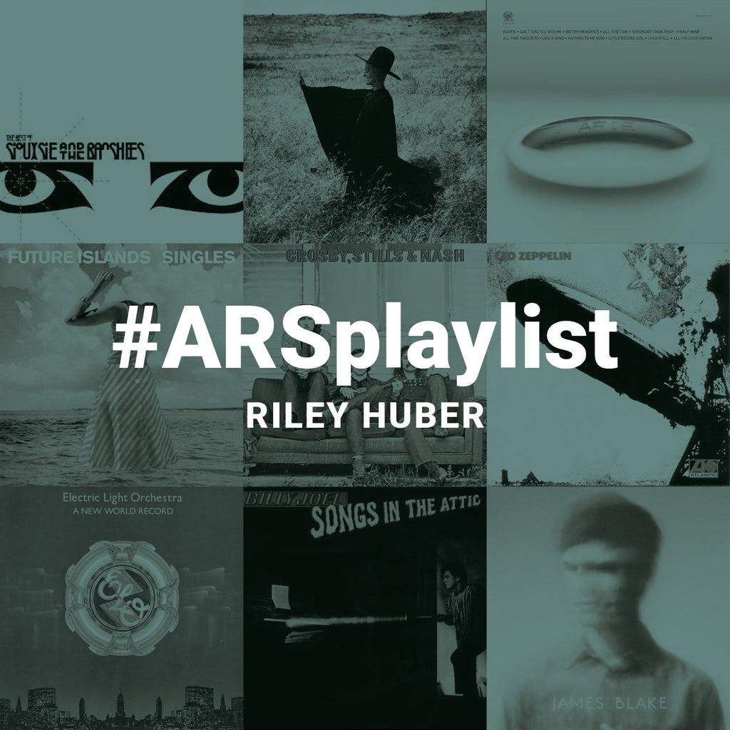#ARSplaylist 8: Riley Huber