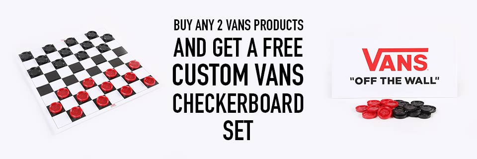 Buy Any Two Vans Product and Get a Free Vans Checkerboard Set