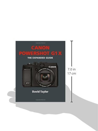 Canon G1X: The Expanded Guide (Expanded Guides)