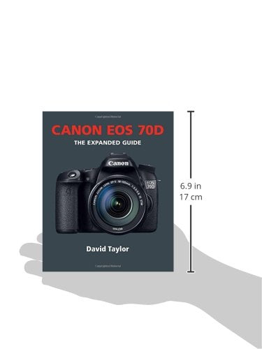 Canon EOS 70D (Expanded Guides)