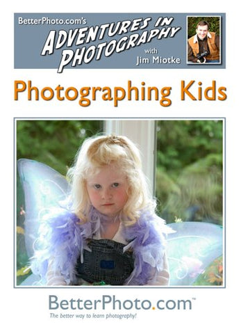 Adventures in Photography - Photographing Kids: You CAN take great pictures of your kids!