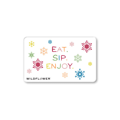 Gift Card - Eat. Sip. Enjoy.