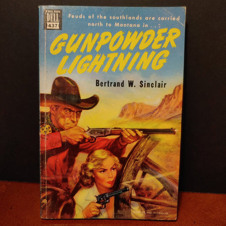 """Gunpowder Lightning"", Bertrand W Sinclair, Dell book number 437 dated 1930"