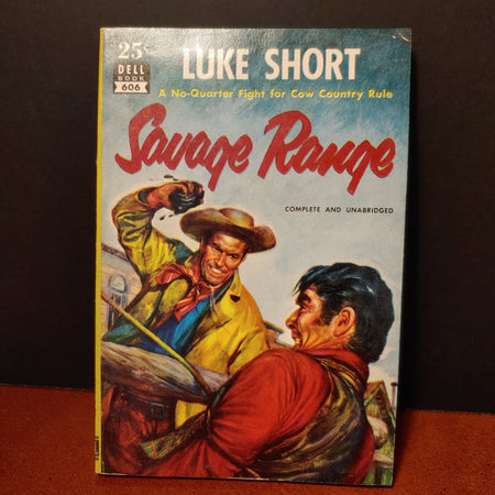 """Savage Range"", by Luke Short, Dell book 606, dated 1938"