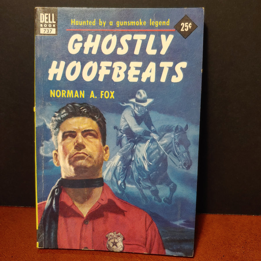 """Ghostly Hhoofbeats"", Norman A. Fox, Dell book 737, dated 1952"