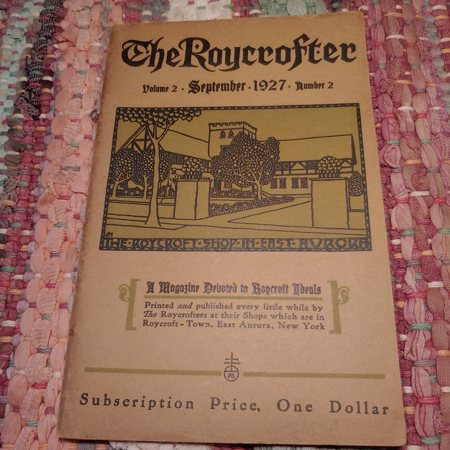 """The Roycrofter"", Volume 2, September 1927, number 2, brochure, periodical"