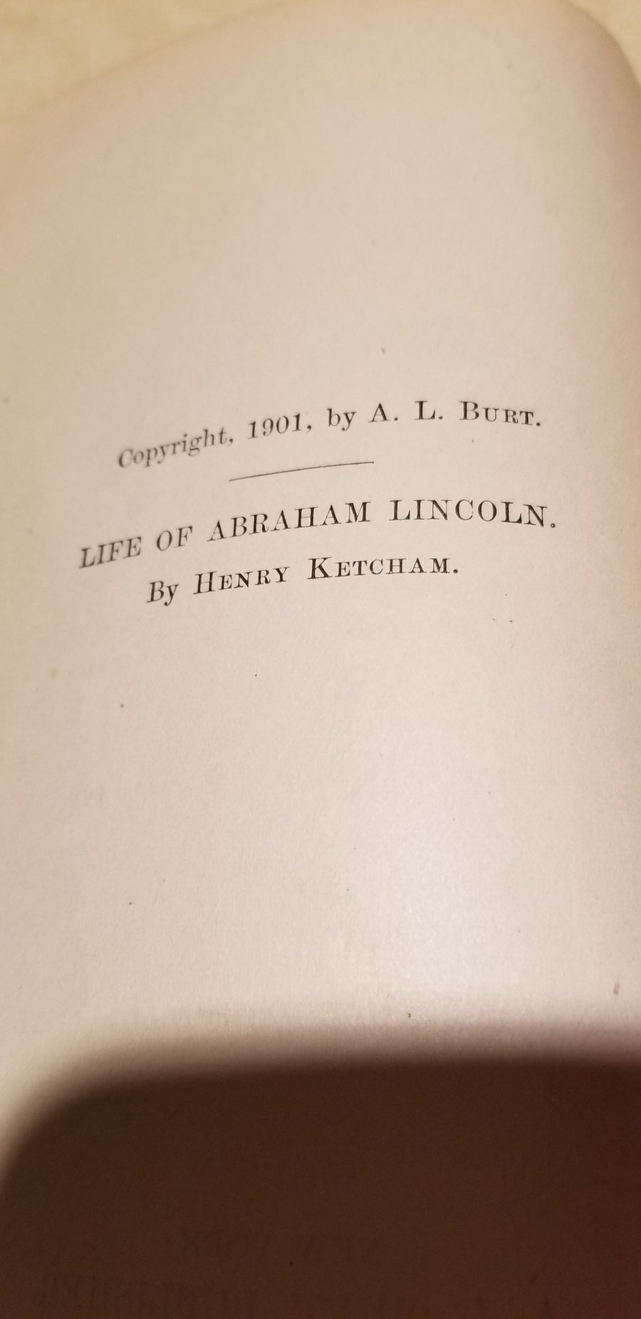 The life of Abraham Lincoln, mecham, 1901