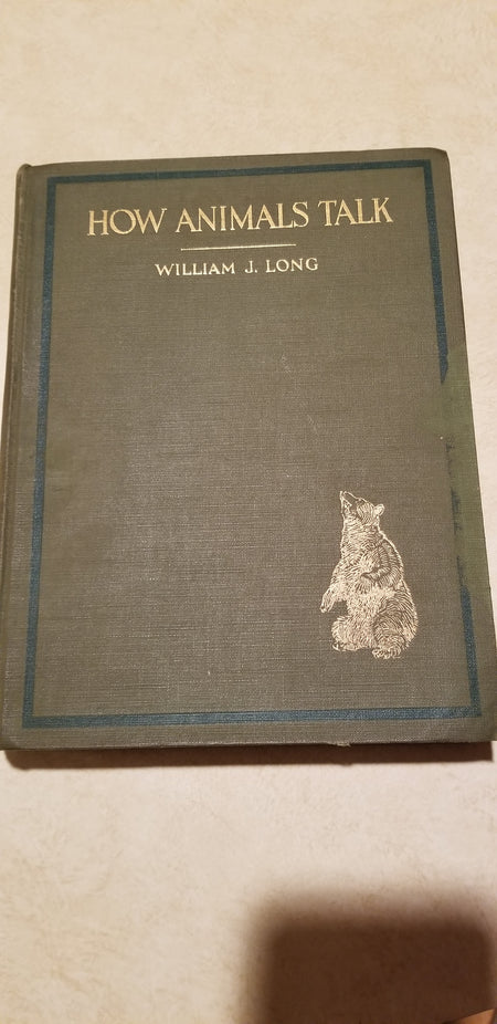 How animals talk, William J long. 1919