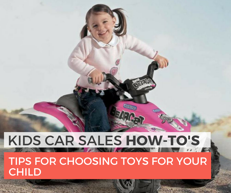 Amazing Tips for Choosing Toys for Your Child