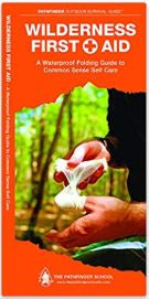 Pathfinder Outdoor Survival Guide: Wilderness First Aid