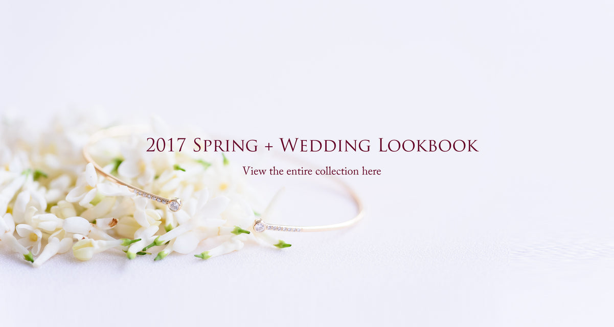 2017 Spring + Wedding Lookbook