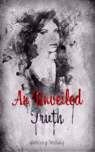An Unveiled Truth eBook - Pre-Order Now Available - Solitary Writing